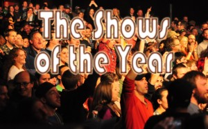 The Shows Of The Year