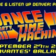 J2G Live and Listen Up Denver! are known for their yearly Revenge of the 90's extravaganza, and now they are throwing a dance party that knows no limits. This Friday night Colorado's best musicians will be traveling through decades of dance music guided by the Dance Party Time Machine. From the 60's to Today, this show will jump from era to era, placing your dancing feet in various time periods, while your tab stays at Cervantes'.